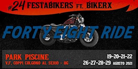 BikerX e 24FestaBikers:  FORTY EIGHT HD corso motociclistico biglietti