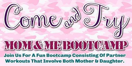Come and Try Mom and Me Bootcamp tickets