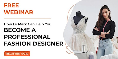 How to become an Professional Fashion Designer tickets