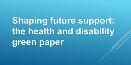 DWP Health & Disability Consultation Event: Bolton tickets