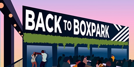 DLT: Back to Boxpark tickets