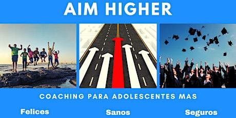 Aim Higher - Coaching Para Adolescentes entradas