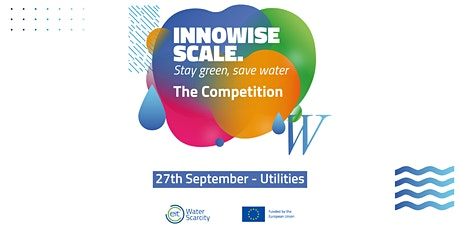 InnoWise Scale Competition on Water Scarcity: Utilities' case study tickets