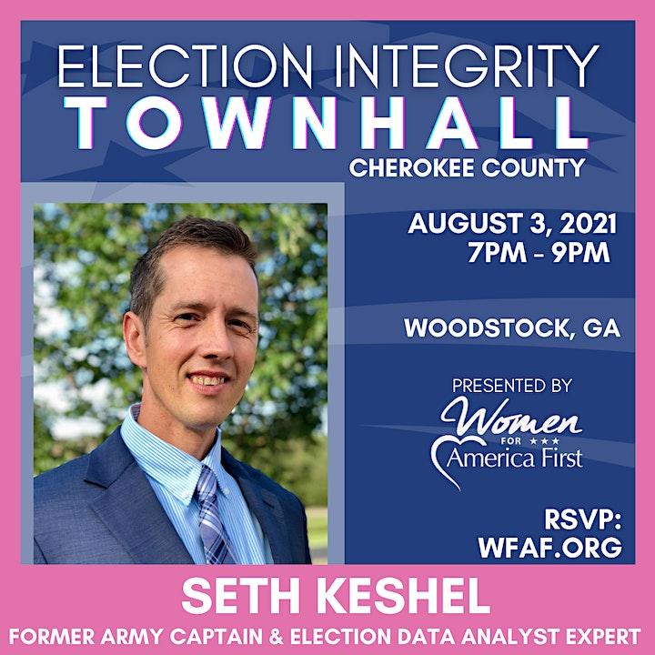 ELECTION INTEGRITY Town Hall w/ SETH KESHEL - Woodstock, GA (Cherokee Co) image