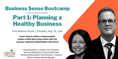 Business $ense Boot Camp-Comerica Bank: Planning for  a Healthy Business tickets
