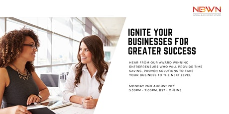Ignite Your Businesses for Greater Success tickets