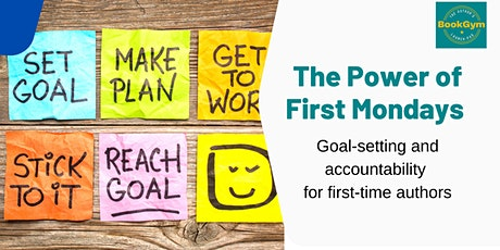 The Power of First Mondays - Goal Achievement & Accountability for Authors tickets