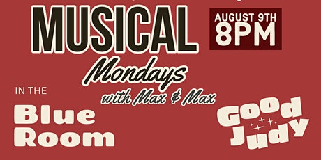 Musical Mondays with Max & Max tickets