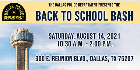 Dallas Police Department Back To School Bash tickets