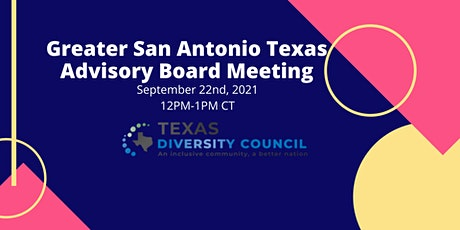 Greater San Antonio September 2021 Advisory Board Meeting tickets