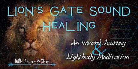 Lions Gate Sound Healing: An Inward Journey &  Lightbody Meditation tickets