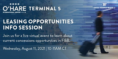 Chicago O'Hare Terminal 5 Leasing Opportunities Information Session tickets