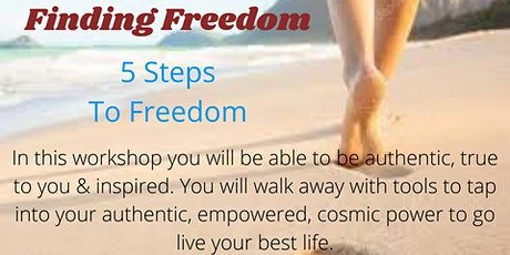Finding Freedom - 5 Steps to Freedom tickets