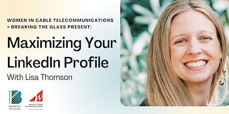 Maximizing Your LinkedIn Profile tickets