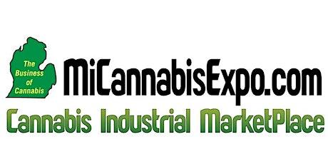 Michigan Cannabis Industrial Marketplace Summit & Expo tickets