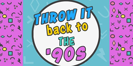 Throw it back to the 90's  party tickets
