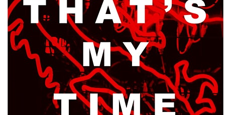 That's My Time! (Comedy Show) tickets