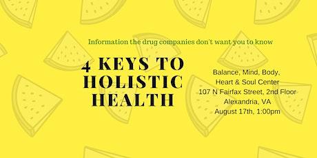 4 Keys to Holistic Health, Alexandria, VA tickets