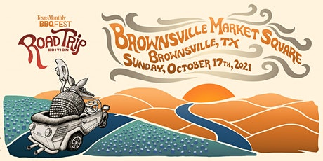 Texas Monthly BBQ Fest: Road Trip Edition (Brownsville) tickets