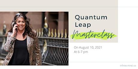 The Quantum Leap tickets
