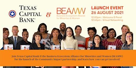 LAUNCH EVENT: Texas Capital Bank & BEAMW Partnership Kick-off! tickets