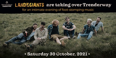 Trenderway Takeover - Land of the Giants tickets