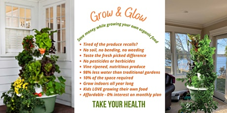 Chemical -free Veggies, Indoors, Year round!  Simple home healthcare! tickets