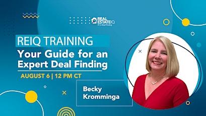 REIQ Training: Your Guide For An Expert Deal Finding billets