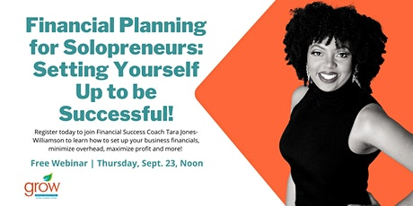 Financial Planning for Solopreneurs: Setting Yourself up to be Successful! tickets