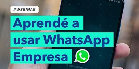 Aprendé a usar WhatsApp Empresa Tickets