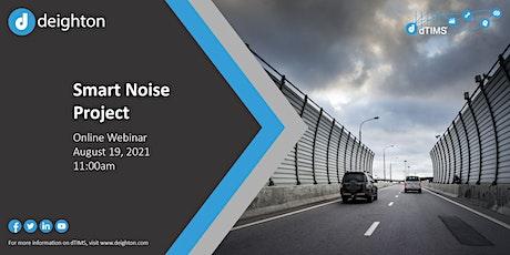 Smart Noise Project biglietti