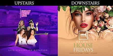 Fridays at Bridge - Friday Night Live billets