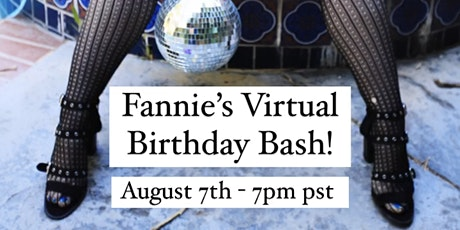 Fannie's Virtual Birthday Bash tickets