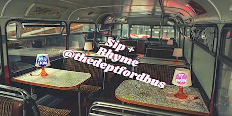 Sip + Rhyme @thedeptfordbus tickets