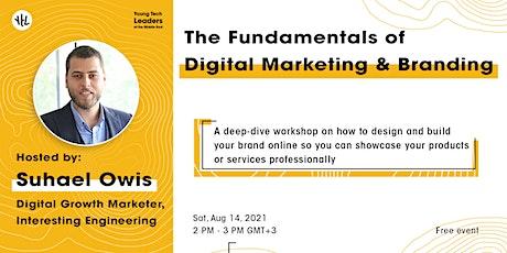 The Fundamentals of Digital Marketing & Branding tickets