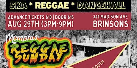 Memphis Reggae Sunday: Height of The Summer tickets