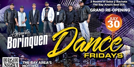 Dance Fridays Grand Reopening - Live Salsa Band, Bachata Room, 2 Floors tickets