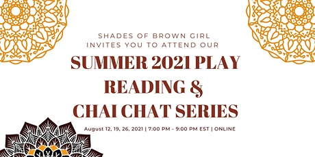 Summer 2021 Play Reading & Chai Chat Series tickets