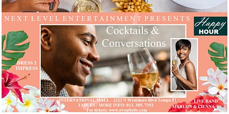 COCKTAILS & CONVERSATIONS: Mature Adults JAZZ / R&B  after hour happy hour tickets