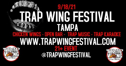 Trap Wing Festival Tampa tickets