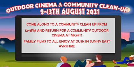 Vibrant Communities Outdoor Cinema and Community Clean Up- Auchinleck tickets