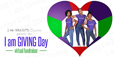 I AM Giving Day Virtual Fundraiser tickets