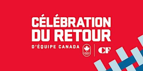 CÉLÉBRATION DU RETOUR D'ÉQUIPE CANADA à CF CARREFOUR LAVAL billets