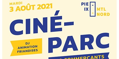 Ciné-Parc Pie-IX Montréal-Nord billets