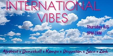 International Vibes (8/5) tickets