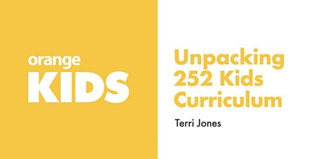 Unpacking 252 Kids Curriculum tickets
