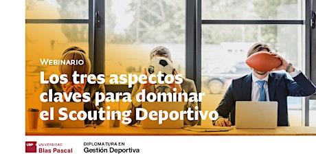 Webinario> Los tres aspectos claves para dominar el Scouting Deportivo boletos