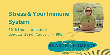 Stress & Your Immune System - FREE ONLINE CLASS tickets