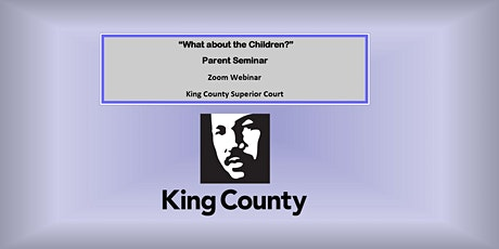 """Parent Seminar """"What About the Children?"""" Zoom Event tickets"""