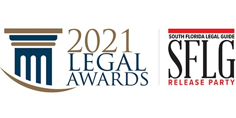 2021 Legal Awards & South Florida Legal Guide Release Party tickets